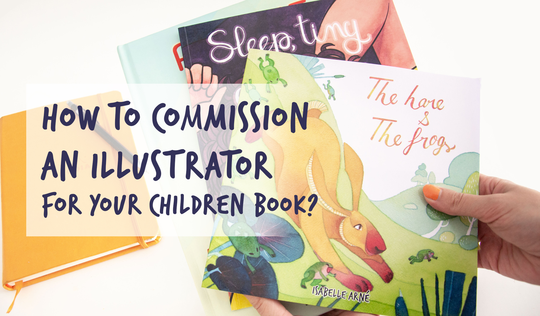 how to commission an illustrator for your children book?